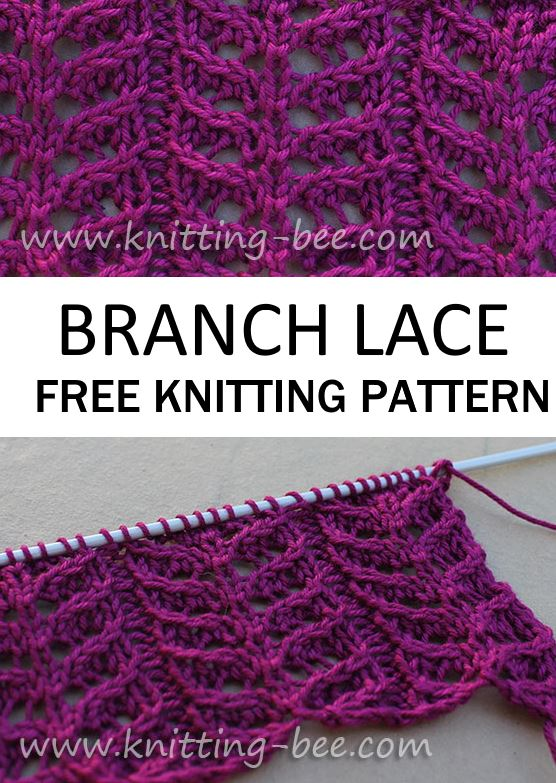 Free Knitting Pattern for a Branch Lace. Four row pattern repeat #knitting #freeknitting #freepattern #knittingstitch #laceknitting #lace