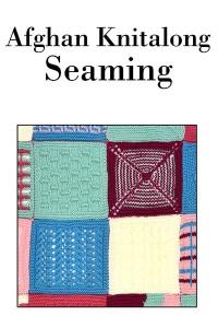Afghan Knitalong - Seaming