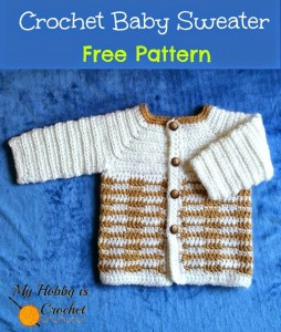 #crochet baby sweater free pattern #myhobbyiscrochet