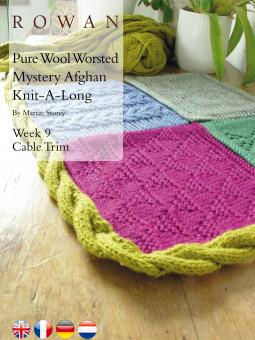 Pure Wool Worsted Mystery Afghan Knit-A-Long Week 9 Cable Trim