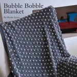 Bubble Bobble Blanket Free Knitting Pattern