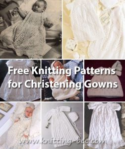 Free Knitting Patterns for Christening Gowns https://www.knitting-bee.com/