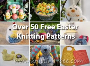 Over 50 Free Easter Knitting Patterns