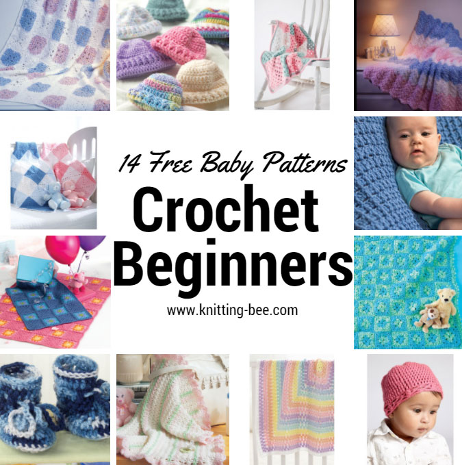 14 Free Baby Crochet Patterns For Beginners Knitting Bee