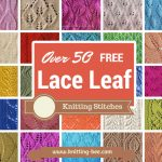50 Free Lace Leaf Knitting Stitches http://www.knitting-bee.com