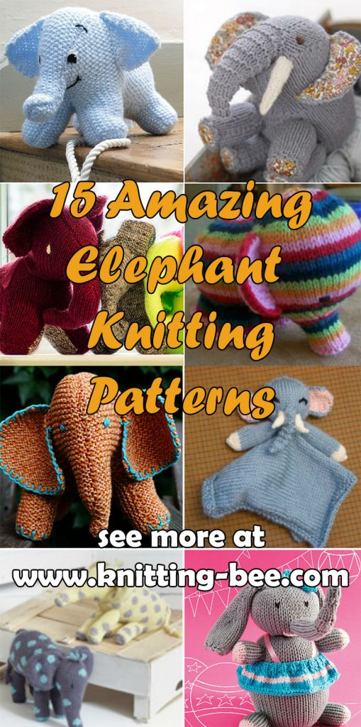 Elephant Knitting Patterns at http://www.knitting-bee.com/free-knitting-patterns/free-knitted-toy-patterns/elephant-knitting-patterns