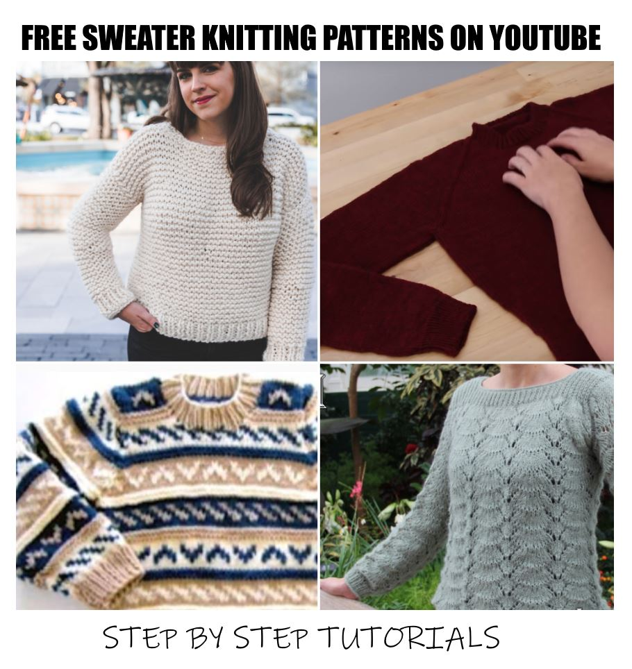 Sweater Knitting Patterns Youtube