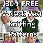 30 + Free V Neck Vest Knitting Patterns